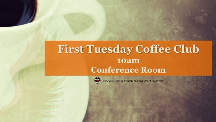 First Tuesday Coffee Club