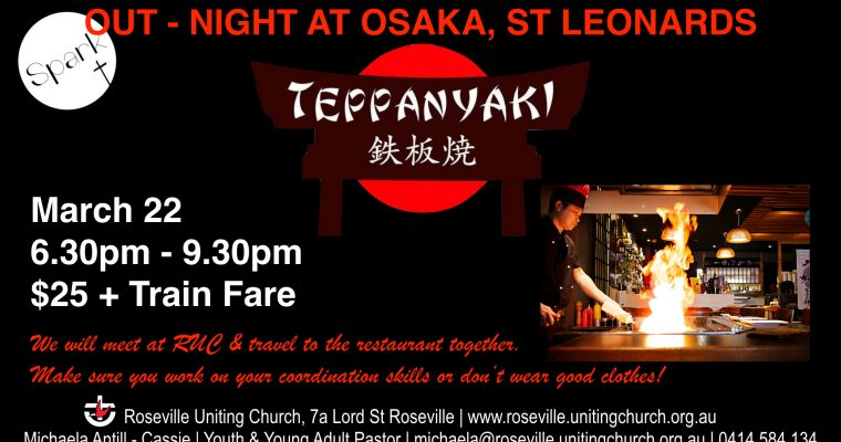 Spark Out-Night @ Teppanyaki