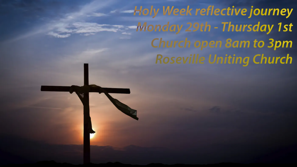 Holy Week Reflective Journey